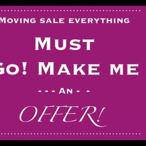Moving sale! Everything must go! Make an offer!